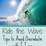Ride the Wave:  Tips to Avoid Overwhelm with T-Tapp