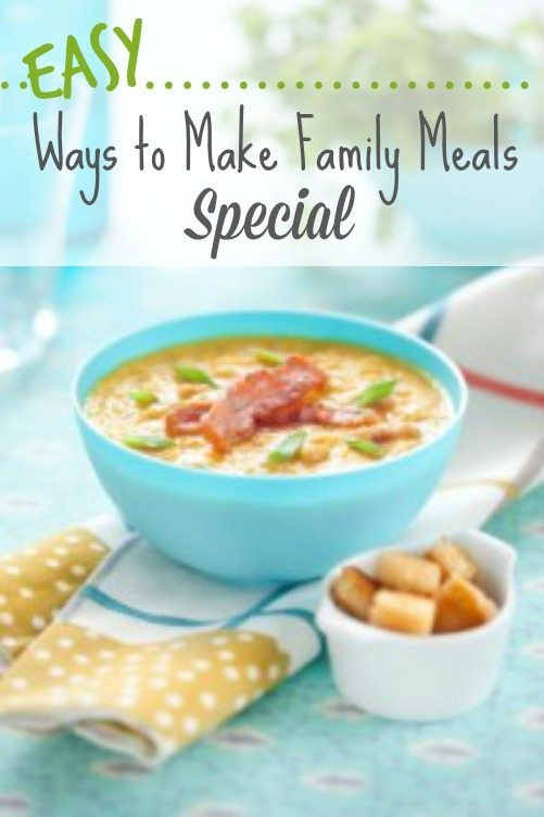 easy-ways-to-make-family-meals-special