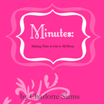 minutesbutton 150x150 Time and Life Management for Busy Women