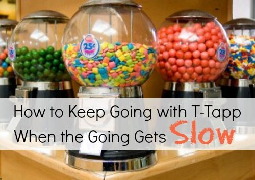 How to Keep Going With T-Tapp When the Going Gets Slow