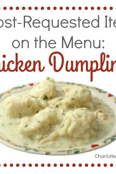 Most-Requested Item on the Menu: Chicken Dumplings