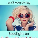 Glamour Ain't Everything: Spotlight on T-Tapp Digest Plus