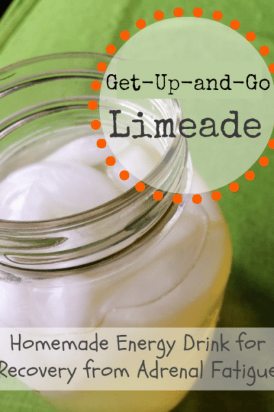 Get-Up-and-Go Limeade: Homemade Energy Drink for Adrenal Fatigue Recovery