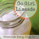 Go Girl Limeade: Homemade Energy Drink for Adrenal Fatigue Recovery