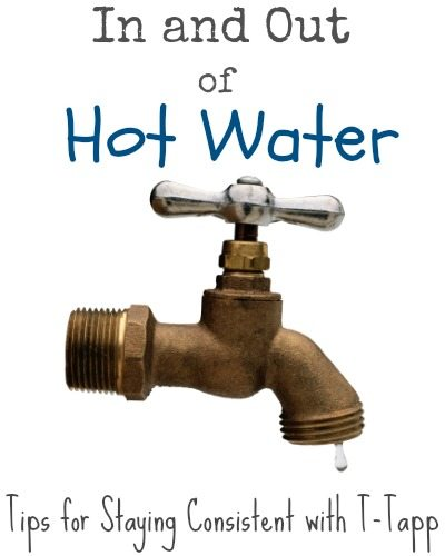 In and Out of Hot Water: Staying Consistent with T-Tapp