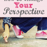 How to Change Your Perspective