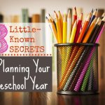 8 Little-Known Secrets for Planning Your Homeschool Year