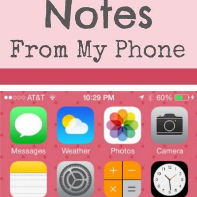 Notes From My Phone