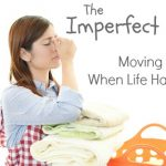The Imperfect Day:  Moving Ahead When Life Happens