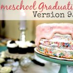 Homeschool Graduation, Version 9.0