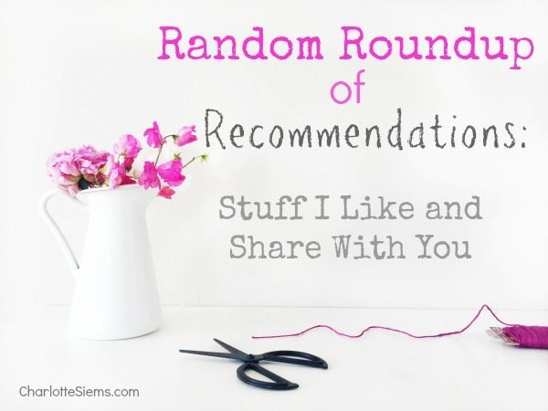Random Roundup of Recommendations