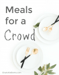 Meals for a Crowd