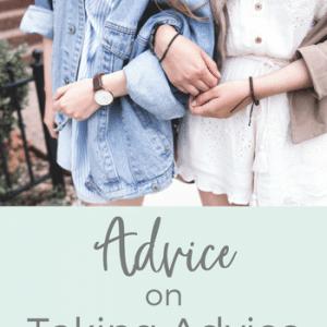 Advice on Taking Advice