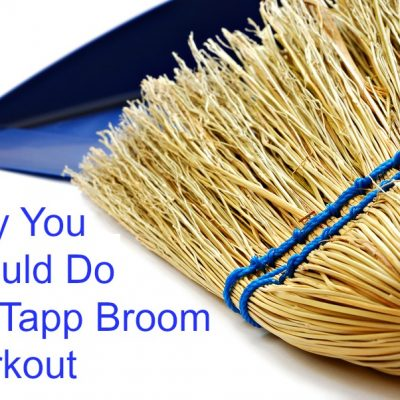 Why You Should Do a T-Tapp Broom Workout