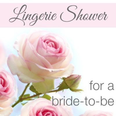 Lingerie Shower for a Bride-to-Be