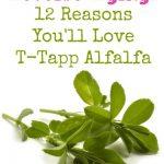 Reverse Aging: 12 Reasons You'll Love T-Tapp Alfalfa