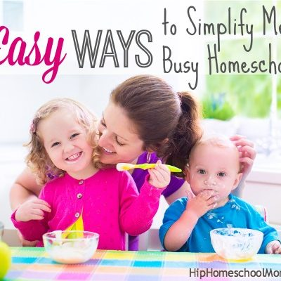 5 Easy Ways to Simplify Meals for Busy Homeschool Days
