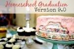 Homeschool Graduation, Version 9.0