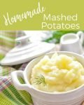 Homemade Mashed Potatoes: Our Family Recipe