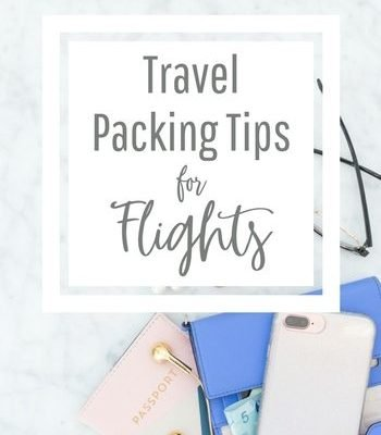 Travel Packing Tips for Flights